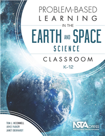 Problem-Based Learning in the Earth and Space Classroom K-12 cover